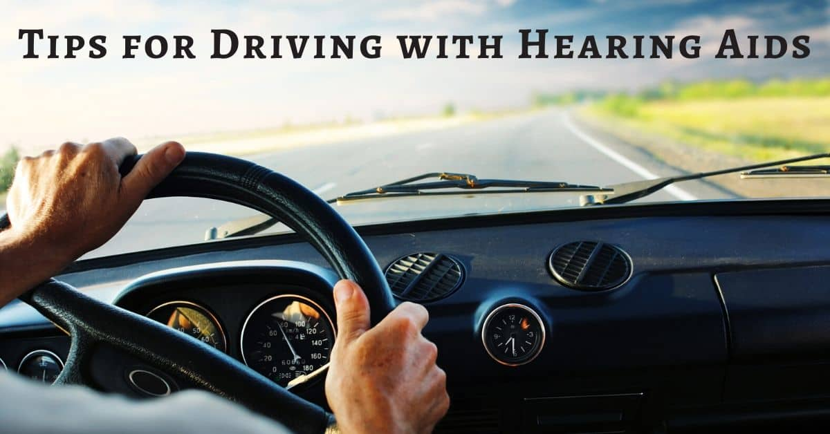 Tips for Driving with Hearing Aids